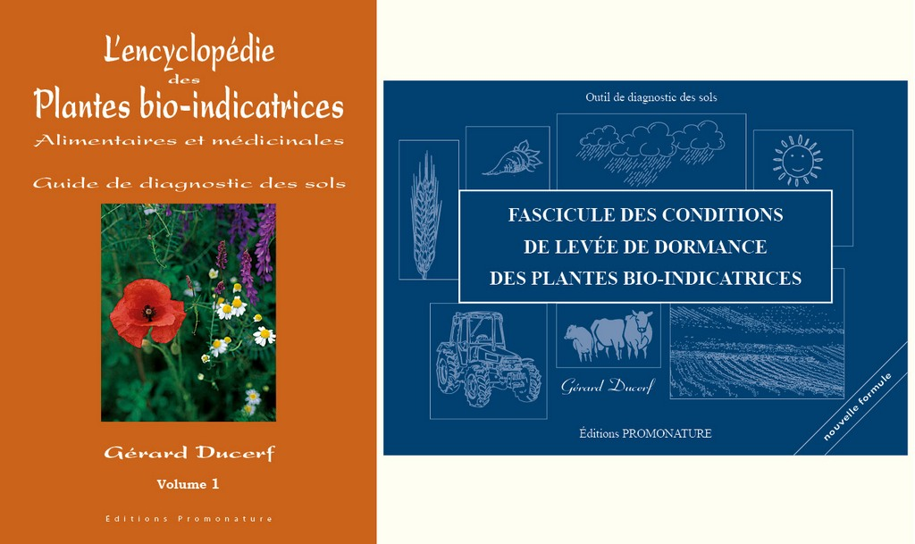 Plantes bio-indicatrices vol 1-Conditions de levée de dormance