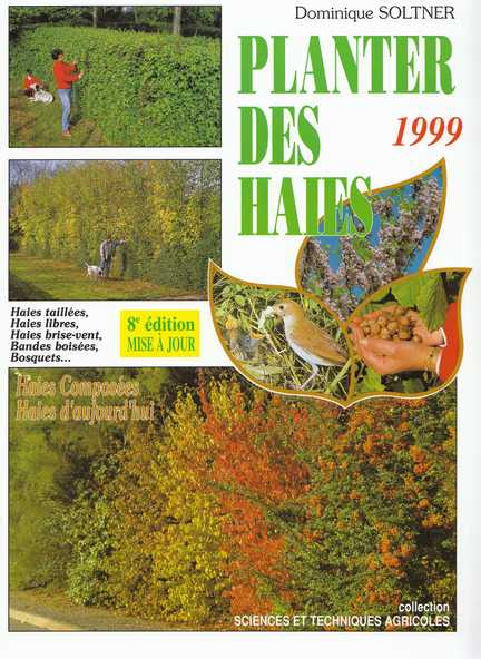 Planter des haies - Soltner Dominique